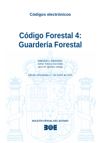 Código Forestal 4: Guardería Forestal